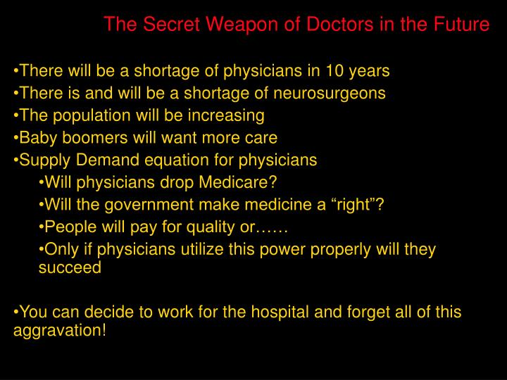 The Secret Weapon of Doctors in the Future