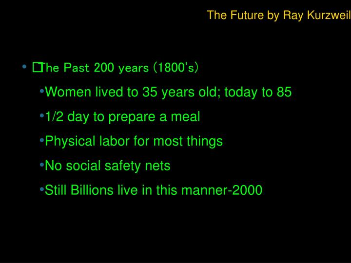 The Future by Ray Kurzweil