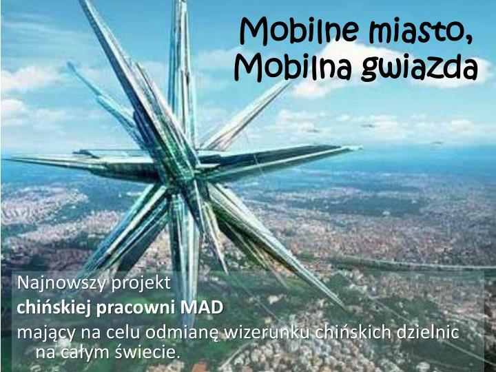 Mobilne miasto,
