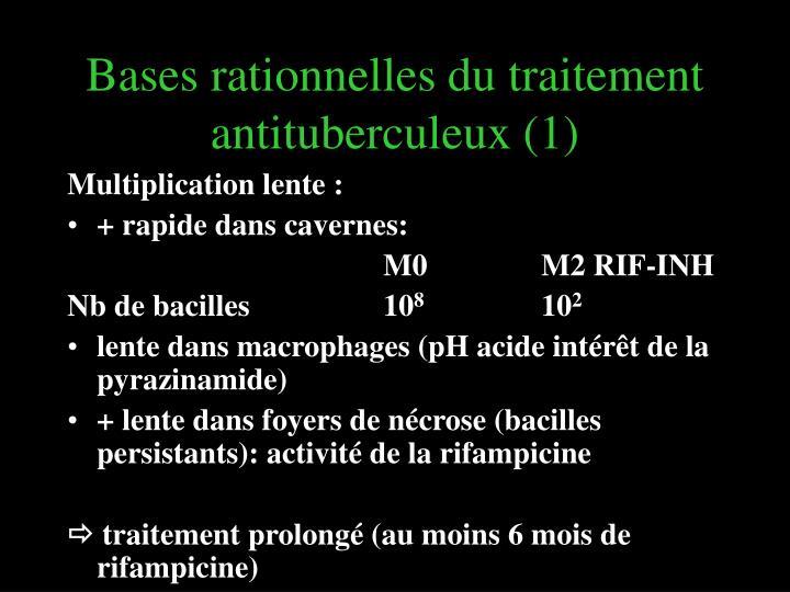 Bases rationnelles du traitement antituberculeux