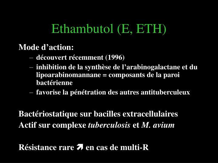 Ethambutol (E, ETH)