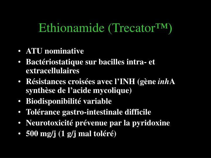 Ethionamide (Trecator