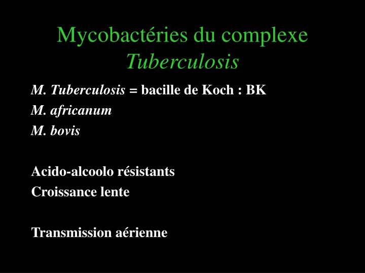 Mycobact ries du complexe tuberculosis