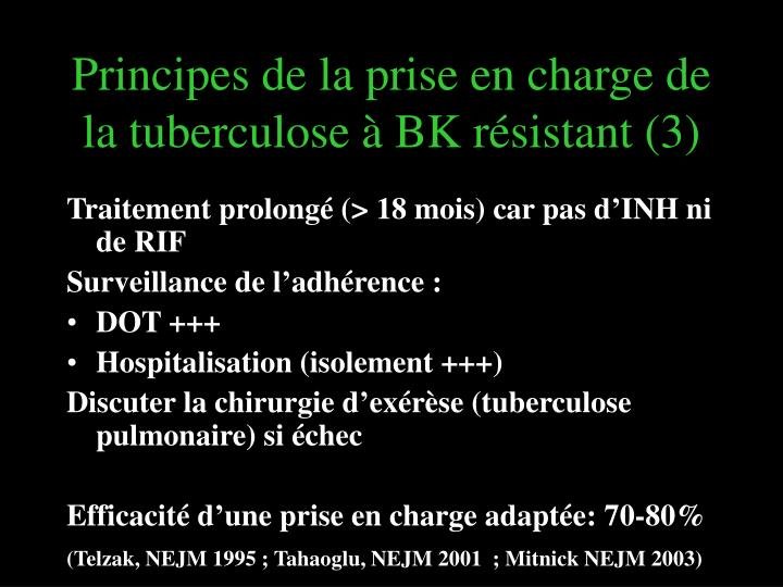 Principes de la prise en charge de la tuberculose à BK résistant