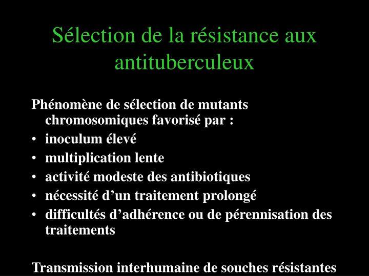 Sélection de la résistance aux antituberculeux