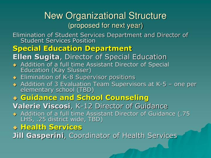 New organizational structure proposed for next year