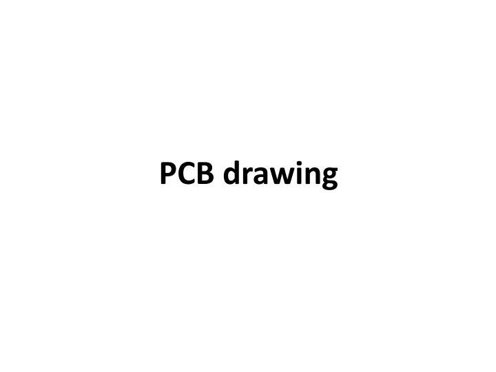 PCB drawing