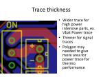 trace thickness