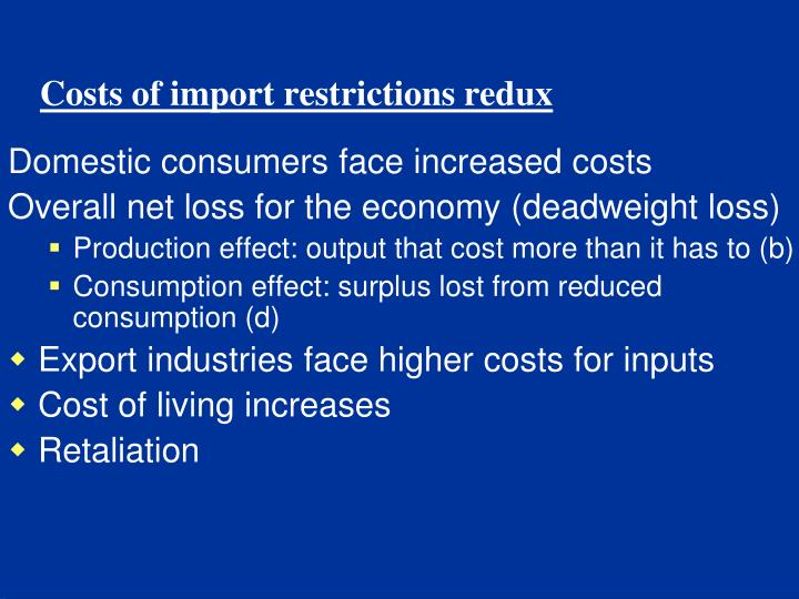 Costs of import restrictions redux