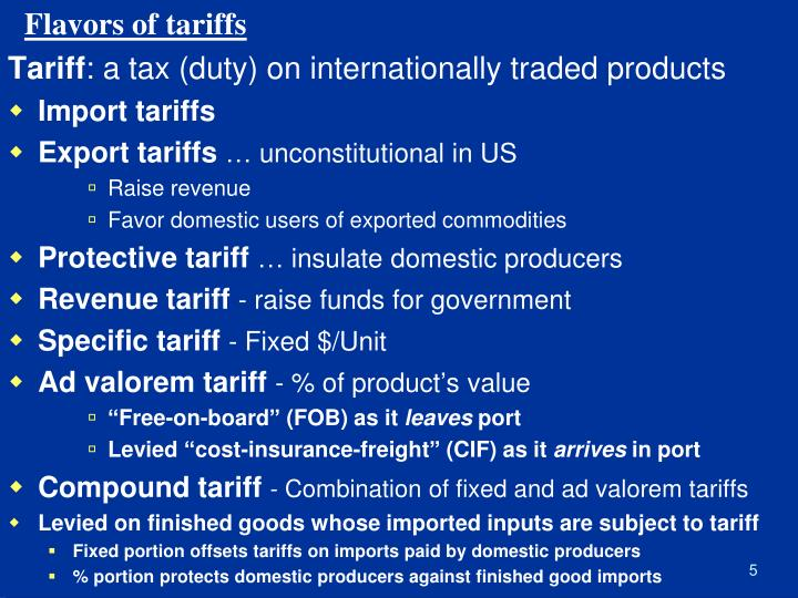 Flavors of tariffs
