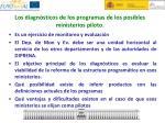 los diagn sticos de los programas de los posibles ministerios piloto