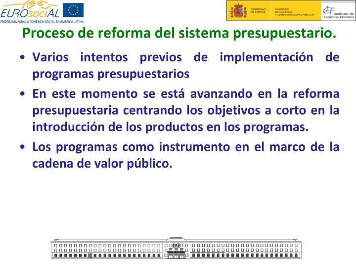 Proceso de reforma del sistema presupuestario.