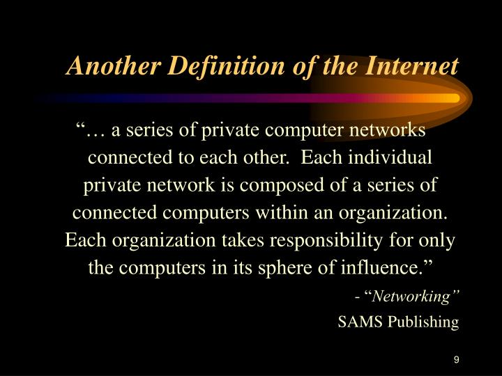 Another Definition of the Internet