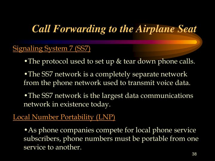 Call Forwarding to the Airplane Seat