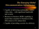 the emerging global telecommunications infrastructure1