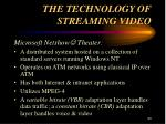 the technology of streaming video