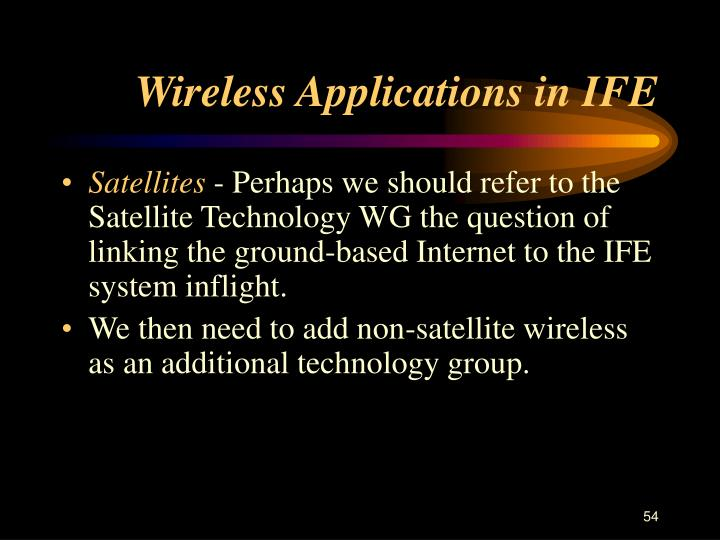 Wireless Applications in IFE