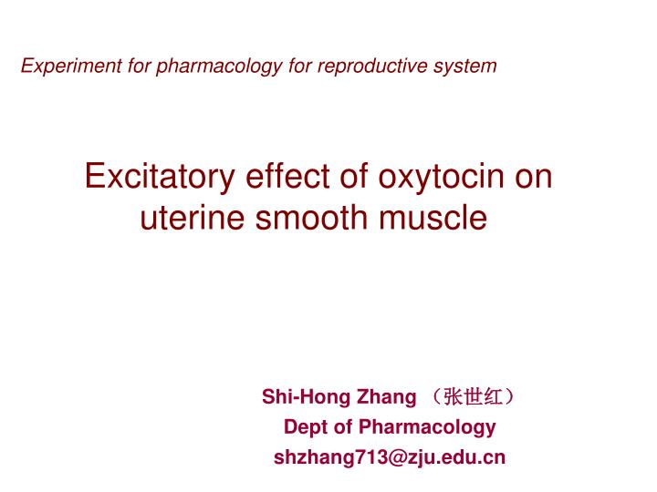 Experiment for pharmacology for reproductive system