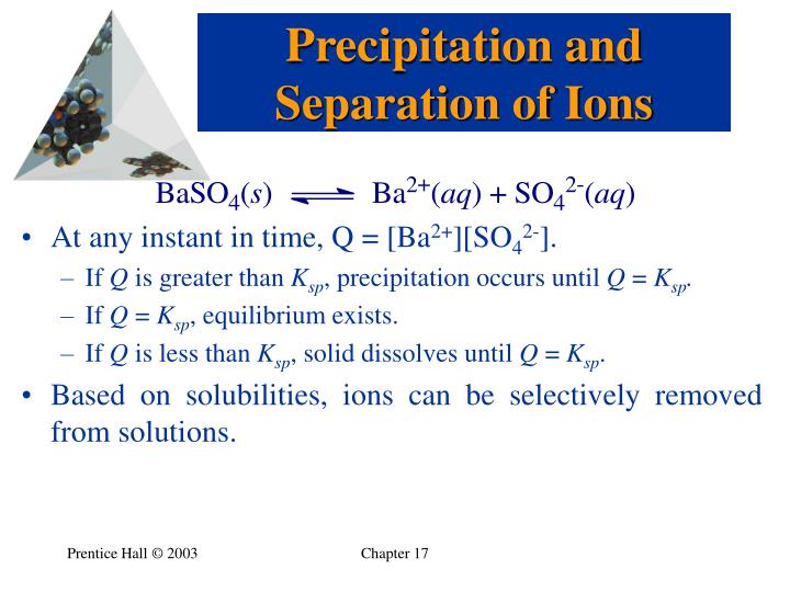 Precipitation and Separation of Ions