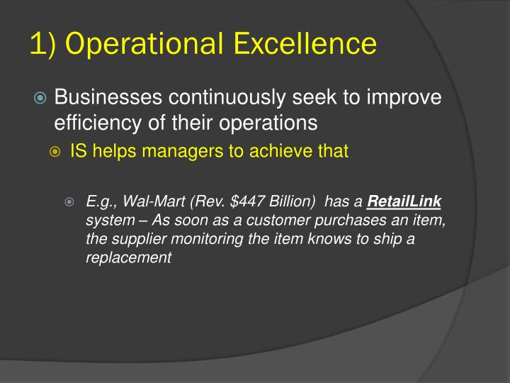 1) Operational Excellence