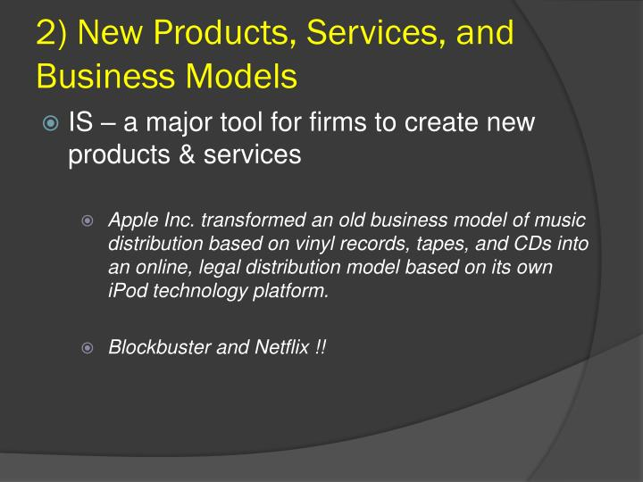 2) New Products, Services, and Business Models