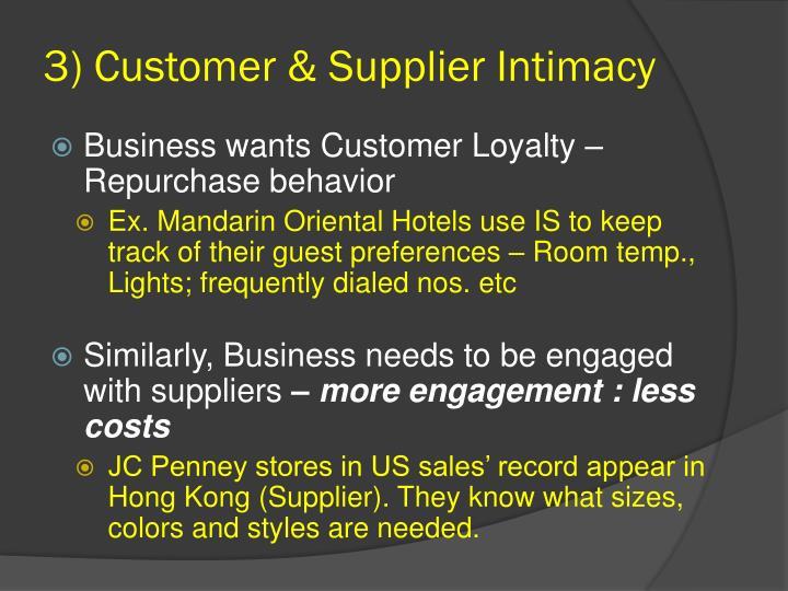 3) Customer & Supplier Intimacy