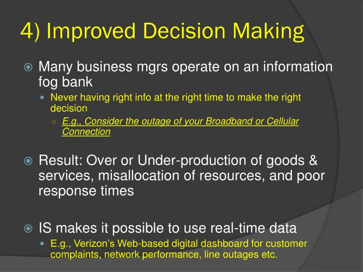 4) Improved Decision Making