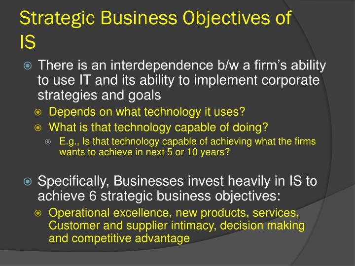 Strategic business objectives of is1