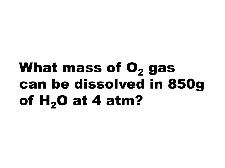 What mass of O