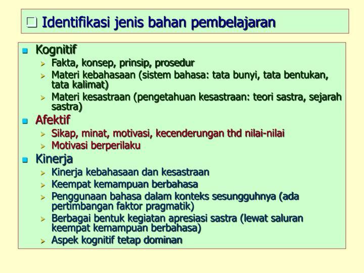 Identifikasi jenis bahan pembelajaran
