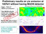 preliminary results on e emission at 100tev without having muon detector1