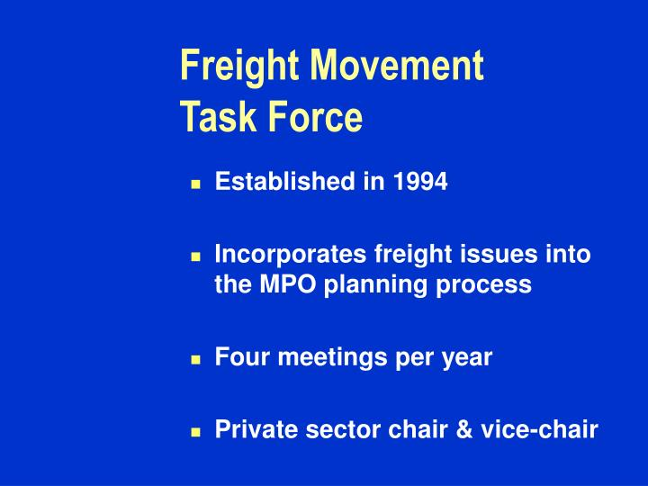Freight Movement Task Force