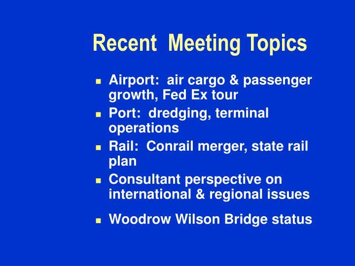 Recent  Meeting Topics