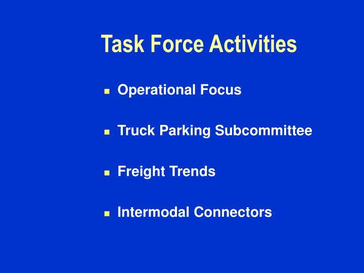 Task Force Activities