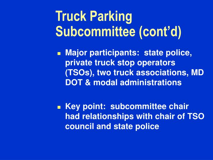 Truck Parking Subcommittee (cont'd)