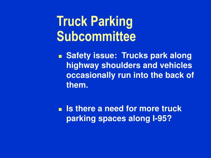 Truck Parking Subcommittee