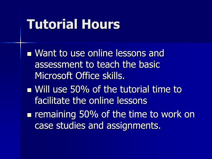Tutorial Hours