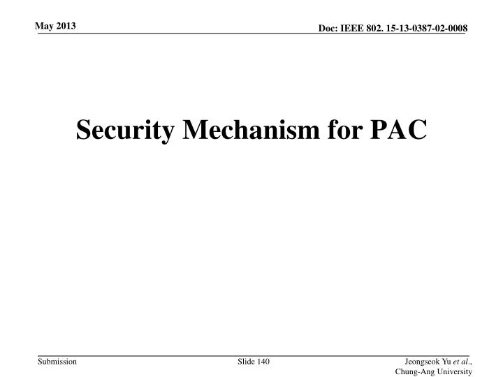Security Mechanism for PAC