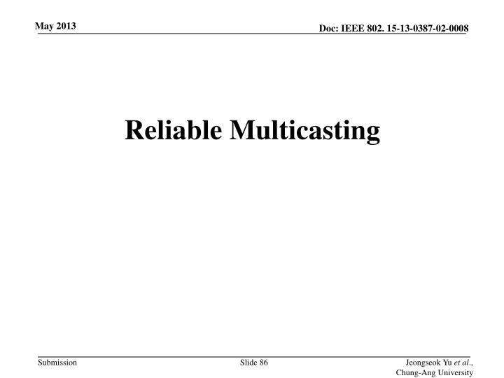 Reliable Multicasting