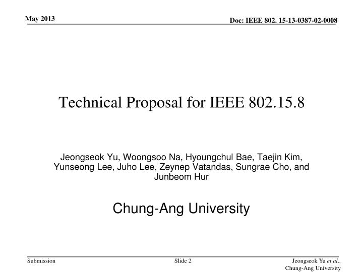 Technical Proposal for IEEE 802.15.8
