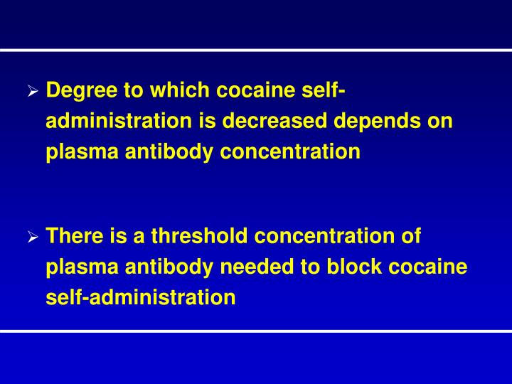 Degree to which cocaine self-administration is decreased depends on plasma antibody concentration
