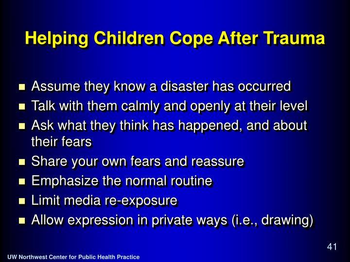 Helping Children Cope After Trauma