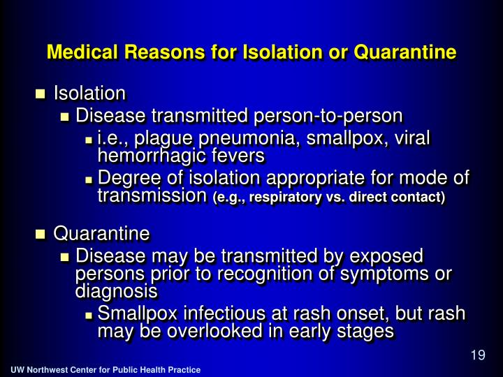 Medical Reasons for Isolation or Quarantine