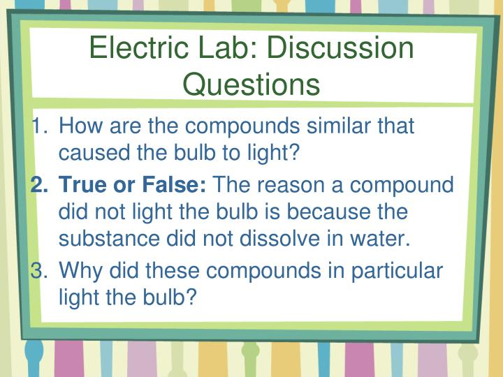 Electric Lab: Discussion Questions