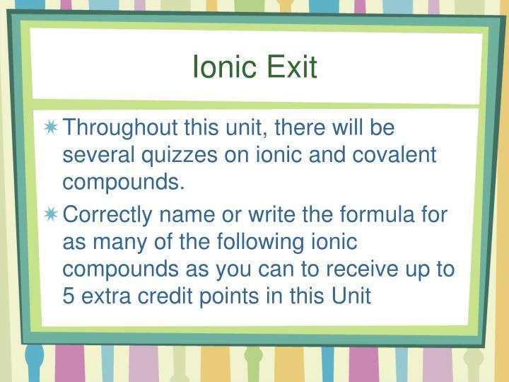 Ionic Exit