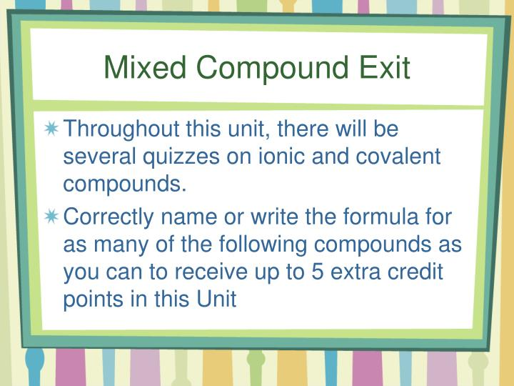 Mixed Compound Exit