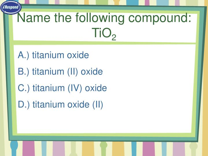 Name the following compound:  TiO