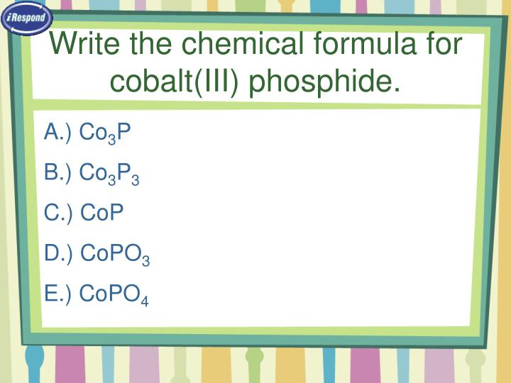 Write the chemical formula for cobalt(III) phosphide.