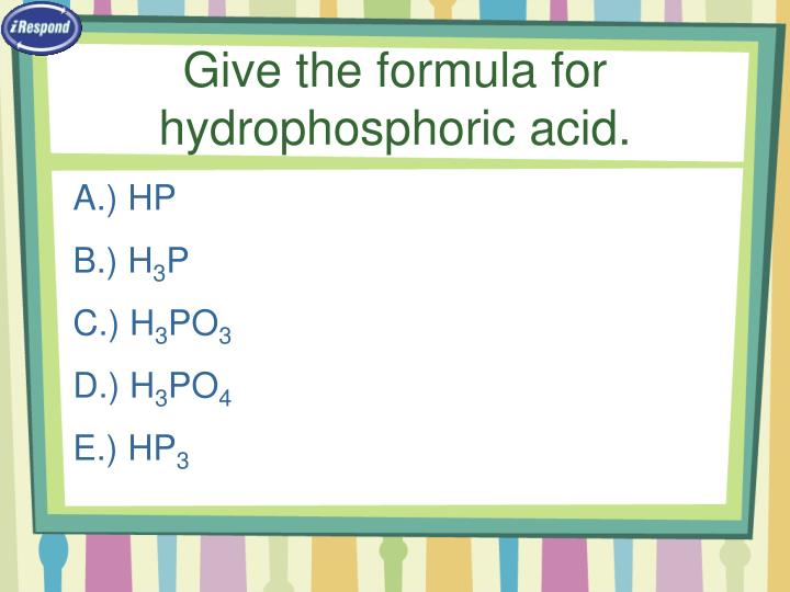 Give the formula for hydrophosphoric acid.