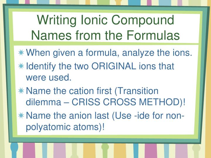Writing Ionic Compound Names from the Formulas